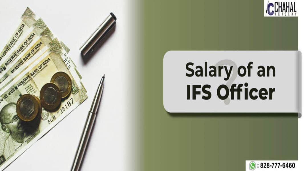 Salary of an IFS Officer