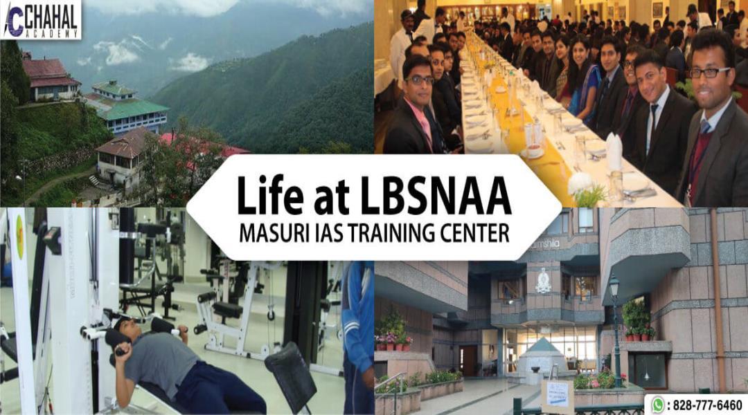 Life at LBSNAA, Life at IAS Traning Center