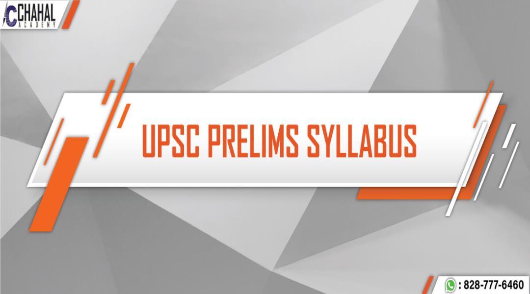 IAS Exam Syllabus, UPSC Exam Syllabus